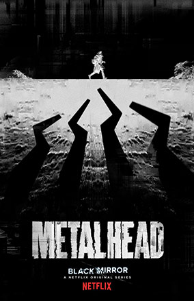 Metalhead Black Mirror Poster